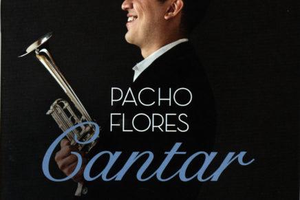 Pacho Flores: Cantar