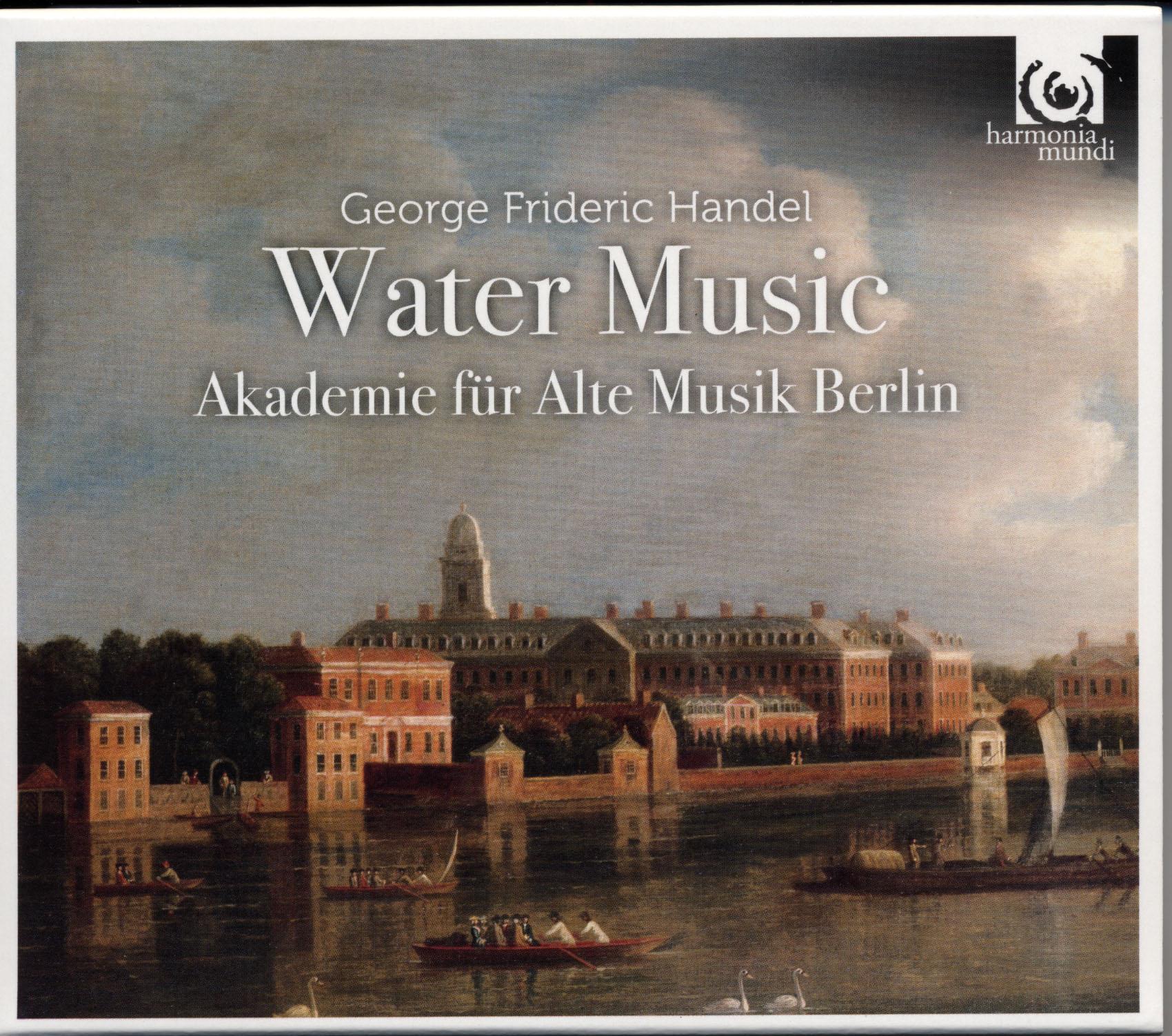 disc HM-Handel-Water Music-Akademie fur Alte Musik Berlin